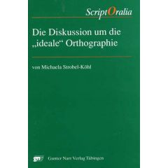 """Diskussion um die """"ideale"""" Orthographie"""