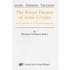 The Ritual Theater of Aimé Césaire
