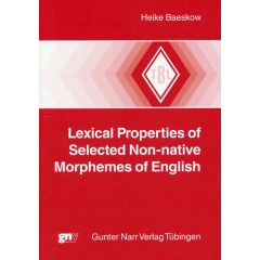 Lexical Properties of Selected Non-native Morphemes of English