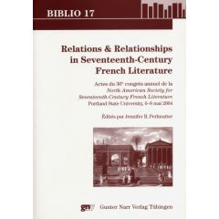 Relations & Relationships in 17th Century French Literature