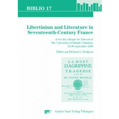 Libertinism and Literature in Seventeenth Century France