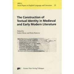 The Construction of Textual Identity in Medieval and Early Modern Literature