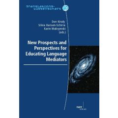 New Prospects and Perspectives for Educating Language Mediators