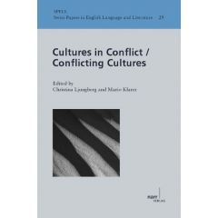 Cultures in Conflict/Conflicting Cultures