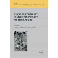 Drama and Pedagogy in Medieval and Early Modern England