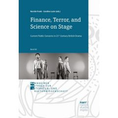 Finance, Terror, and Science on Stage