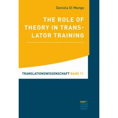 The Role of Theory in Translator Training eBook (ePDF)