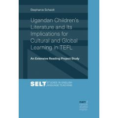 Ugandan Children's Literature and Its Implications for Cultural and Global Learning in TEFL eBook