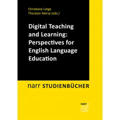 Digital Teaching and Learning: Perspectives for English Language Education