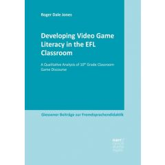 Developing Video Game Literacy in the EFL Classroom eBook (ePDF)