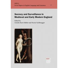 Secrecy and Surveillance in Medieval and Early Modern England