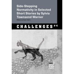 Side-Stepping Normativity in Selected Short Stories by Sylvia Townsend Warner eBook (ePDF + ePub)