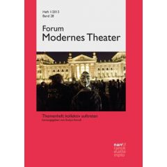 Forum Modernes Theater Band 28 (2013), Heft 1
