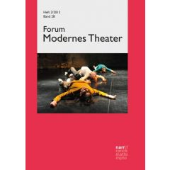 Forum Modernes Theater Band 28 (2013), Heft 2