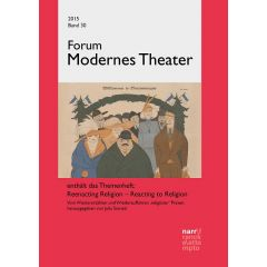 Forum Modernes Theater Band 30 (2015), Heft 1+ 2