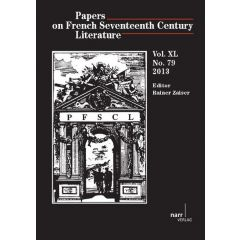 Papers on French Seventeenth Century Literature Vol. XL (2013), No. 79