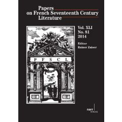 Papers on French Seventeenth Century Literature Vol. XLI (2014), No. 81