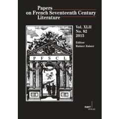 Papers on French Seventeenth Century Literature Vol. XLII (2015), No. 82