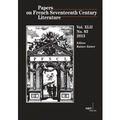 Papers on French Seventeenth Century Literature Vol. XLII (2015), No. 83
