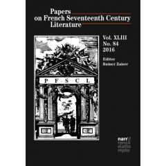 Papers on French Seventeenth Century Literature Vol. XLIII (2016), No. 84