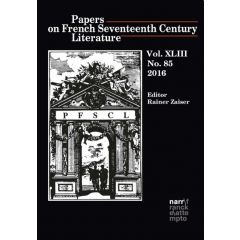 Papers on French Seventeenth Century Literature Vol. XLIII (2016), No. 85