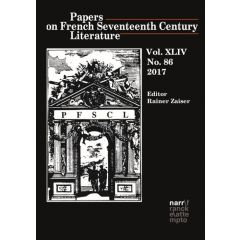 Papers on French Seventeenth Century Literature Vol. XLIV (2017), No. 86
