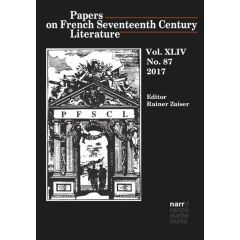 Papers on French Seventeenth Century Literature Vol. XLIV (2017), No. 87