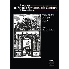 Papers on French Seventeenth Century Literature Vol. XLV (2018), No. 89