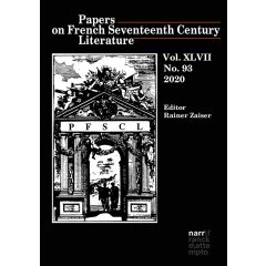 Papers on French Seventeenth Century Literature Vol. XLVII (2020), No. 93