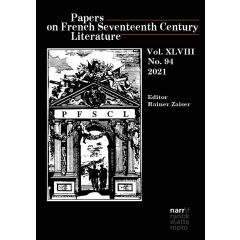 Papers on French Seventeenth Century Literature Vol. XLVIII (2021), No. 94