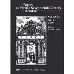 Papers on French Seventeenth Century Literature Vol. XXXIII, No. 64 (2006)