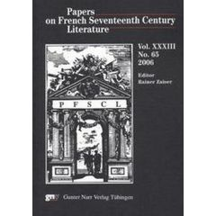 Papers on French Seventeenth Century Literature Vol. XXXIII, No. 65 (2006)