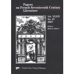 Papers on French Seventeenth Century Literature Vol. XXXIV, No. 67 (2007)