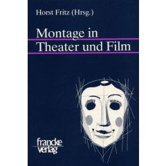Montage in Theater und Film