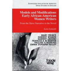 Models and Modifications Early African-American Women Writers