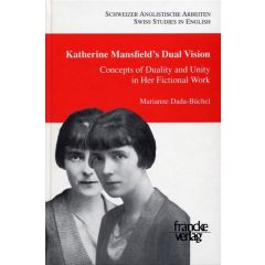 Katherine Mansfield's Dual Vision