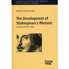 The Development of Shakespeare´s Rhetoric