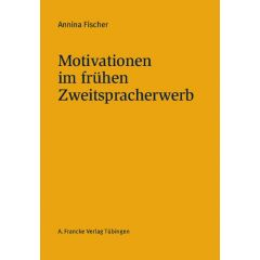 Motivationen im frühen Zweitspracherwerb eBook