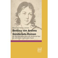 Bettina von Arnims Günderode-Roman eBook