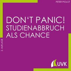 Don't Panic! Studienabbruch als Chance eBook