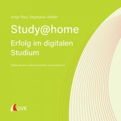 Study at home - Erfolg im digitalen Studium
