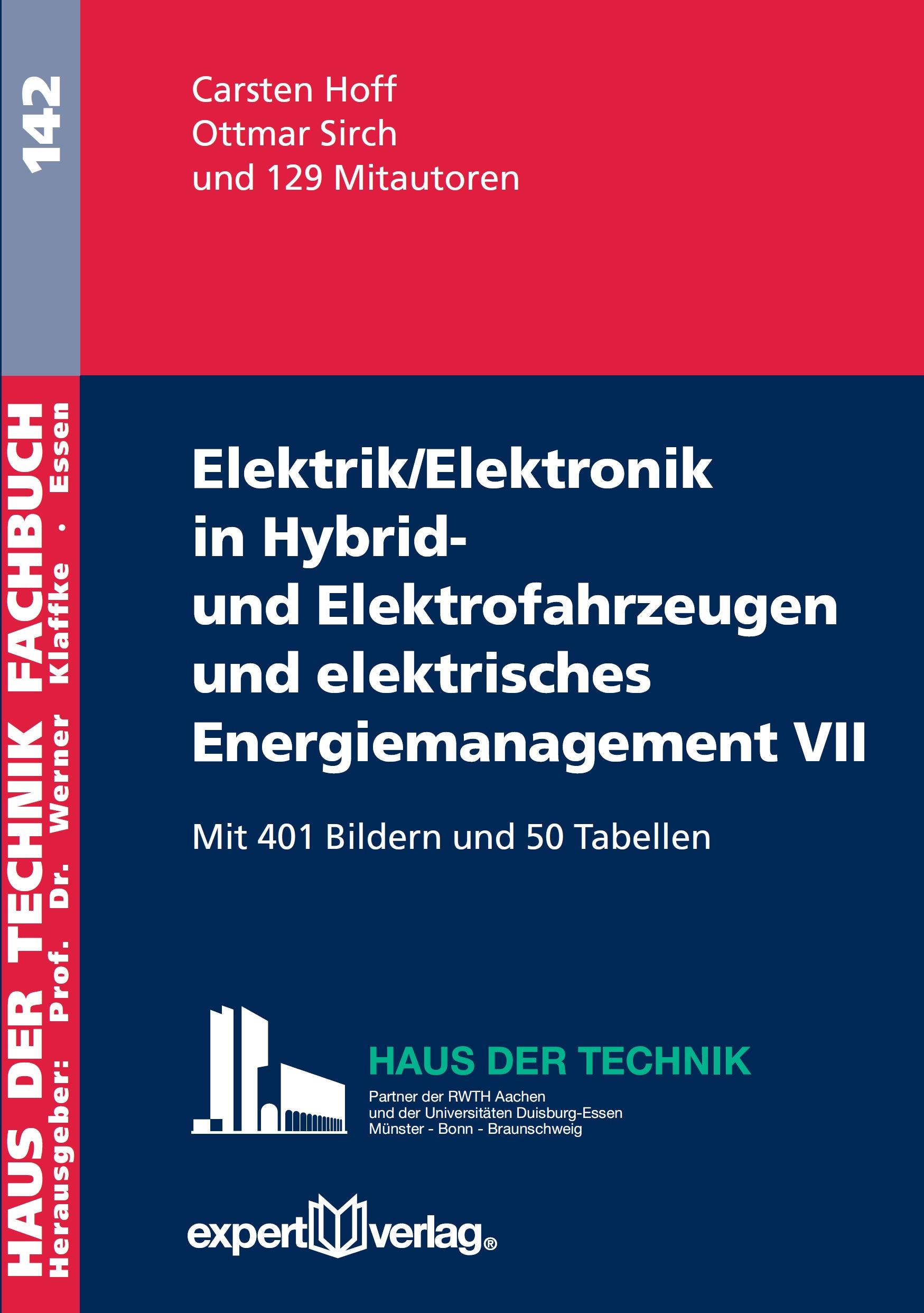 Elektrik/Elektronik in Hybrid- und Elektrofahrzeugen und elektrisches Energiemanagement VII
