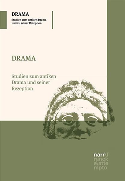 Buchreihe DRAMA – Studien zum antiken Drama und seiner Rezeption