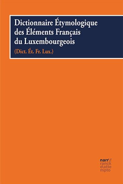 Dictionnaire Etymologique des Éléments Français du Luxembourgeois