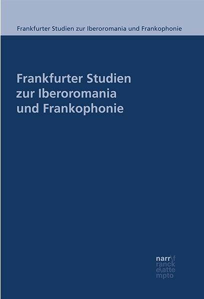 Frankfurter Studien zur Iberoromania und Frankophonie