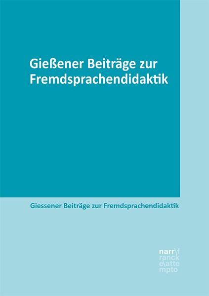 Gießener Beiträge zur Fremdsprachendidaktik