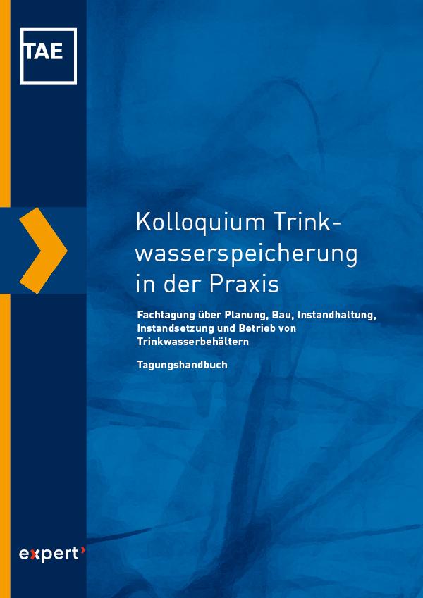Kolloquium Trinkwasserspeicherung in der Praxis