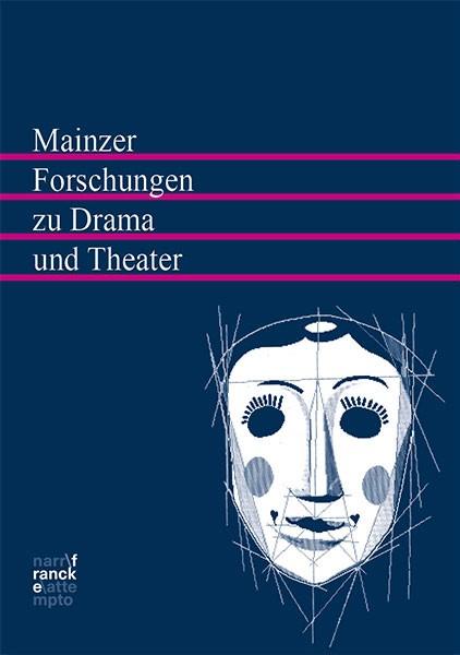 Buchreihe Mainzer Forschungen zu Drama und Theater