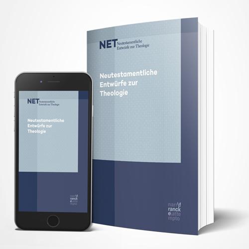 NET - Neutestamentliche Entwürfe zur Theologie