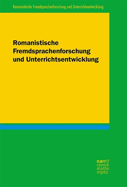 RFU - Romanistische Fremdsprachenforschung und Unterrichtsentwicklung